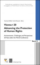 Vienna+20. Advancing the Protection of Human Rights