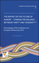 "The Report on the Future of Europe  – Striking the Balance between ""Unity"" and ""Diversity""?"