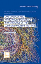Civil Dialogue and Participatory Democracy in the Practice of the European Union Institutions