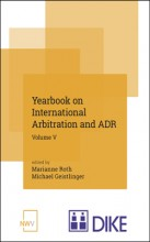 Yearbook on International Arbitration and ADR. Volume V