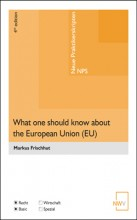What one should know about the European Union (EU)