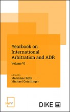 Yearbook on International Arbitration and ADR. Volume VI