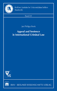 Appeal and Sentence in International Criminal Law