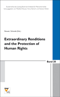 Extraordinary Renditions and the Protection of Human Rights