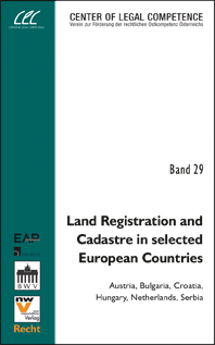 Land Registration and Cadastre in selected European Countries