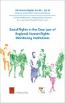 Social Rights in the Case Law of Regional Human Rights Monitoring Institutions